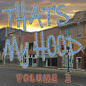 That's My Hood 3 by Various Artists