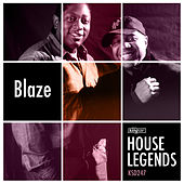 House Legends: Blaze by Various Artists
