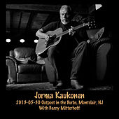 2013-05-30 Outpost in the Burbs, Montclair, NJ (Live) by Jorma Kaukonen