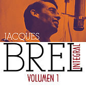 Jacques Brel Integral (1955-1962), Vol. 1/5 by Jacques Brel