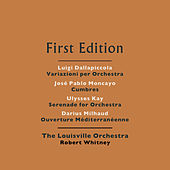 Luigi Dallapiccola: Variazioni per Orchestra - José Pablo Moncayo: Cumbres - Ulysses Kay: Serenade for Orchestra - Darius Milhaud: Ouverture Méditerranéenne by Various Artists