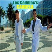 Candela by The Cadillacs