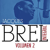 Jacques Brel Integral (1955-1962), Vol. 2/5 by Jacques Brel