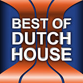 Best of Dutch House by Various Artists