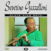 Severino Gazzelloni Plays Nino Rota by Severino Gazzelloni