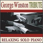 George Winston Tribute: Relaxing Solo Piano by Robbins Island Music Group