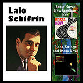 Bossa Nova: New Brazilian Jazz + Piano, Strings and Bossa Nova by Lalo Schifrin