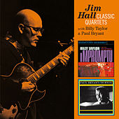 Jim Hall Classic Quartets with Billy Taylor & Paul Bryant by Jim Hall
