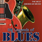 The Best American Music. Big Legends Of Blues by Various Artists