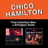 That Hamilton Man + Ellington Suite by Chico Hamilton