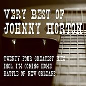 Very Best of Johnny Horton - 24 Greatest Hits by Johnny Horton