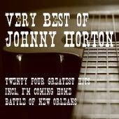 Very Best of Johnny Horton - 24 Greatest Hits by Johnny Horton