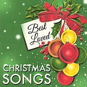 Best Loved Christmas Songs by Various Artists