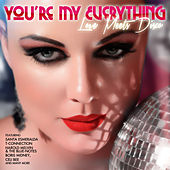 You're My Everything - Love Meets Disco by Various Artists