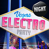 Vegas Electro Night Party by Various Artists