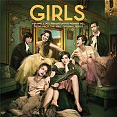 Girls Volume 2: All Adventurous Women Do... Music From The HBO® Original Series by Various Artists