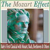 The Mozart Effect: Baby's First Classical With Mozart, Bach, Beethoven & Others by Robbins Island Music Group