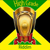 High Grade Riddim by Various Artists