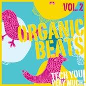Organic Beats, Vol. 2 (Electronic Music Sampler) by Various Artists