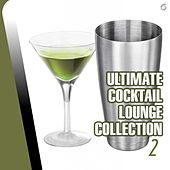 Ultimate Cocktail Lounge Collection 2 - EP by Various Artists