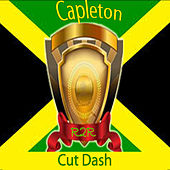 Cut Dash by Capleton