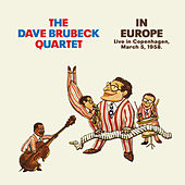 In Europe. Live in Copenhagen, March 5, 1958 (Bonus Track Version) by Dave Brubeck