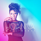 Ma liberté - Single by Joanna