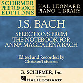 J.S. Bach: Selections from The Notebook for Anna Magdalena Bach by Christos Tsitsaros