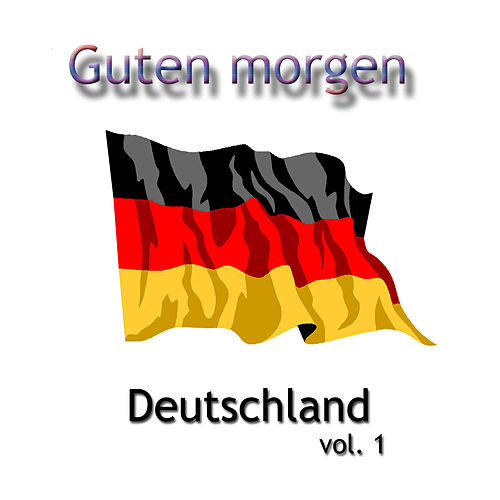 guten morgen deutschland instrumental vol 1 by german instrumental machine band rhapsody. Black Bedroom Furniture Sets. Home Design Ideas