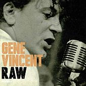 Raw - Honest I Do by Gene Vincent