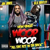 Woop Woop by Jim Jones