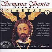 Semana Santa: Grandes Saetas Vol. 5 by Various Artists