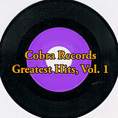 Cobra Records Greatest Hits, Vol. 1 von Various Artists