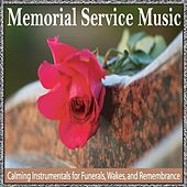 Memorial Service Music: Calming Instrumentals for Funerals, Wakes and Remembrance by Robbins Island Music Group