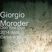 Doo Bee Doo 2014 (feat. Caroline Brooks) by Giorgio Moroder
