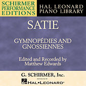 Satie: Gymnopédies And Gnossiennes by Matthew Edwards