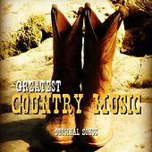 Greatest Country Music - Original Songs by Various Artists