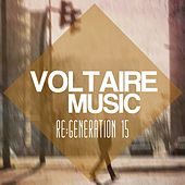 Voltaire Music pres. Re:Generation, Vol. 15 by Various Artists