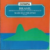 Ernesto Nazareth & Darius Milhaud: Brasil by Marcelo Bratke
