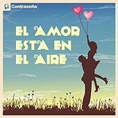 El Amor Esta En El Aire by Various Artists