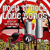 Rock 'n' Roll Love Song - Best of 50s and 60s by Various Artists