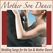 Mother Son Dance: Wedding Songs for the Son & Mother Dance by Robbins Island Music Group