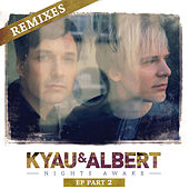 Nights Awake Remixes, Pt. 2 by Kyau & Albert
