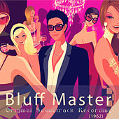 Bluff Master (Original Soundtrack Recording) by Various Artists