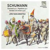 Schumann: Carnaval, Op. 9 - Papillons, Op. 2 - Sonata in G Minor, Op. 22 by Jon Nakamatsu