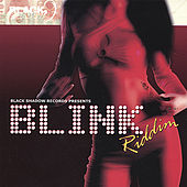 Blink Riddim von Various Artists