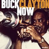 Now by Buck Clayton