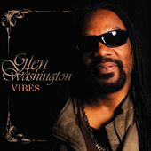 Vibes (Deluxe Version) by Glen Washington