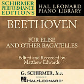 Beethoven: Für Elise & Other Bagatelles by Matthew Edwards