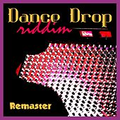 Dance Drop Riddim (Remaster) by Various Artists